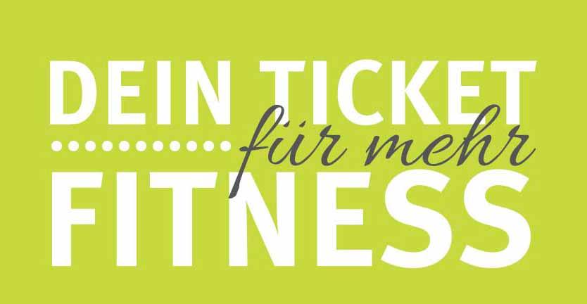 Dein Ticket für mehr Fitness